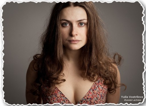 Most Beautiful Actresses, Real Beauty - Inner and Outer Beauty - Yulia Vostrilova, Russian actress, extremely beautiful woman, young lady