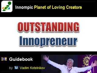 OUTSTANDING INNOPRENEUR by Vadim Kptelnikov Innompic e-book PowerPoint download