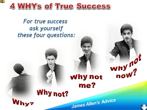 4 WHYs of True Success, how to achieve great success, James Allen, Dennis Kotelnikov, emfographics