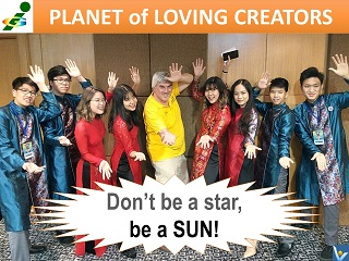 Vadim Kotelnikov quotes Don't be a star, be a sun Innompic Games Planet of Loving Creators Vietnam team 2018