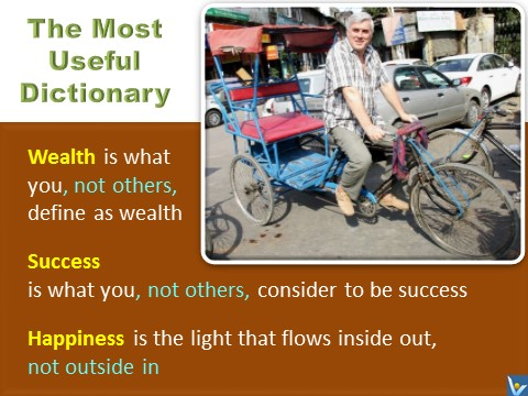 Vadim Kotelnikov quotes India byke rikshaw, most useful dictionary, Success, Wealth, Happiness