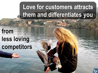 Loving customer relationships quotes Vadim Kotelnikov love for customers differentiates from competitors
