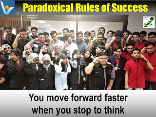 Best thiniking quotes You move forward much faster when you stop to think Vadim Kotelnikov success paradox